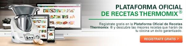 PLATAFORMA OFICIAL DE RECETAS Thermomix®