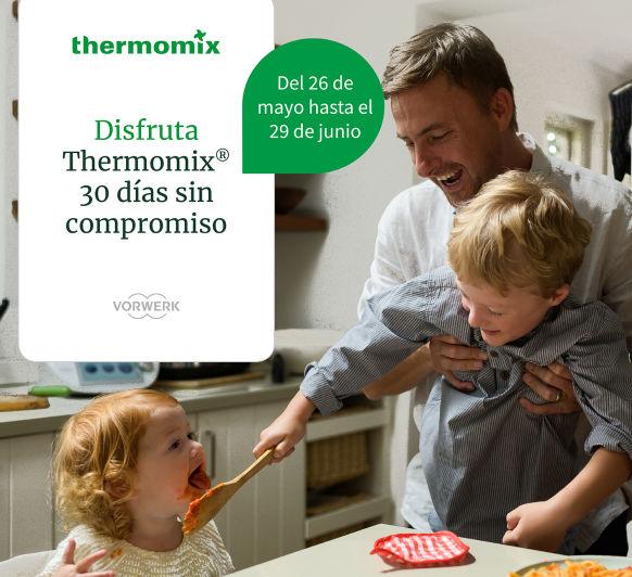 PRUEBA Thermomix® TM6 EN CASA DURANTE 30 DÍAS, SIN COMPROMISO Y LLÉVATE 50 € DE REGALO