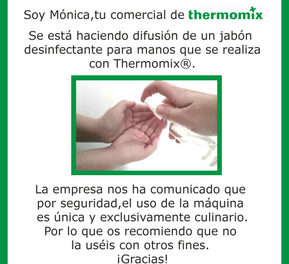 NO realizar ningún gel desinfectante con Thermomix®